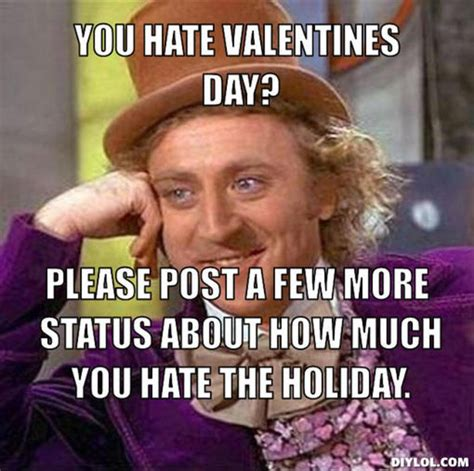 I Hate Valentines Day Meme - valentine s day memes popsugar tech