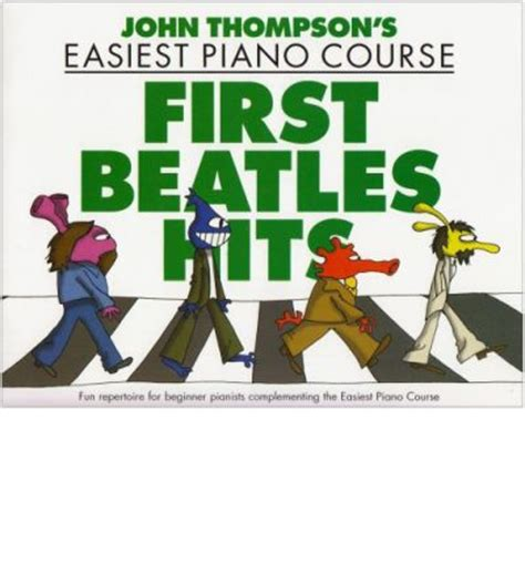 thompson john easiest piano 1617741795 john thompson s easiest piano course john thompson 9781844495283