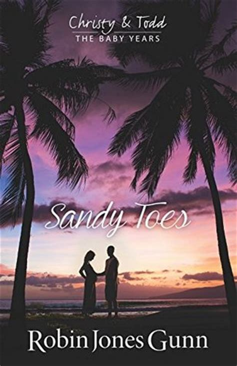 sunset lullaby todd the baby years book 3 toes todd the baby years 1 by robin