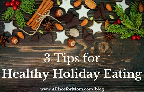 12 Tips On What You Eat During Holidays by 3 Tips For Healthy