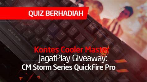 Cooler Master Giveaway - kontes cooler master jagatplay giveaway cm storm series quickfire pro jagat play