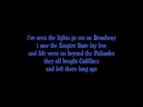 When The Lights Go Out Lyrics by Miami 2017 Seen The Lights Go Out On Broadway Billy