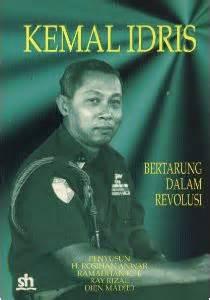 Komik Silat 298 detail buku kemal idris bertarung dalam revolusi oleh h rosihan anwar ramadhan k h