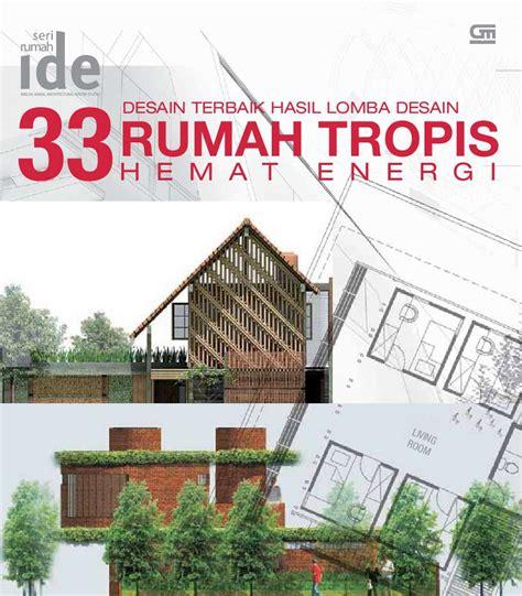desain dapur pdf jual buku seri rumah ide 33 desain rumah tropis hemat