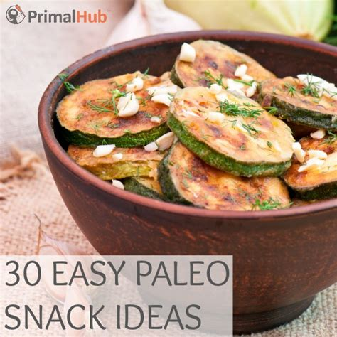 paleo simple wholesome and delicious recipes for healthy living books 30 easy paleo snack ideas primal hub