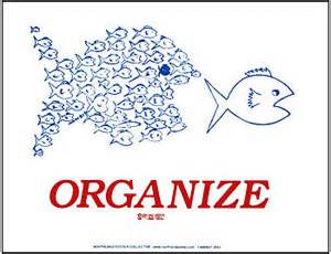 Orgnize by Organize Big Fish Industrial Workers Of The World