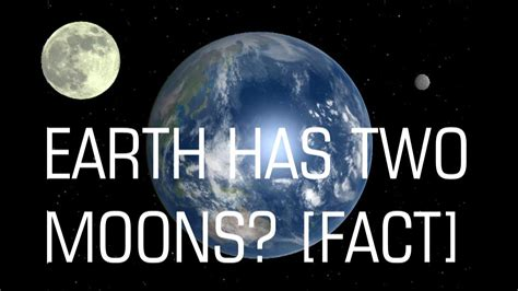 has with earth has two moons