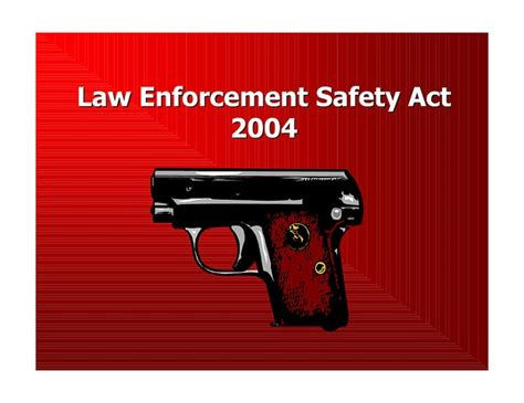 Enforcement Officers Safety Act by Pin By Lawenforcementtoday Http Www Lawenforcementtoday