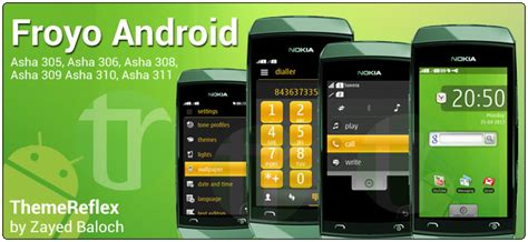 nokia asha 311 all themes froyo android theme for nokia asha 305 asha 306 asha 308