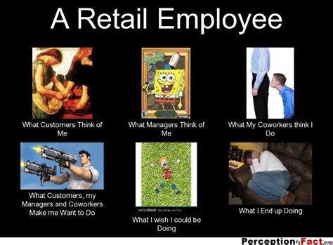 Retail Memes - a retail employee soooo true pinterest retail funny