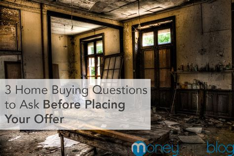questions to ask before buying a house 3 home buying questions to ask before placing your offer