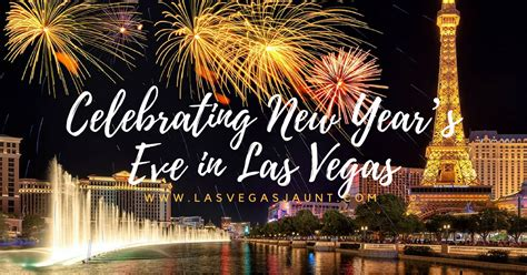 the complete guide to new year s 2017 in las vegas
