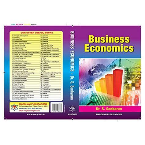 Madras Mba Books Free by Business Economics Madras By Dr S Sankaran