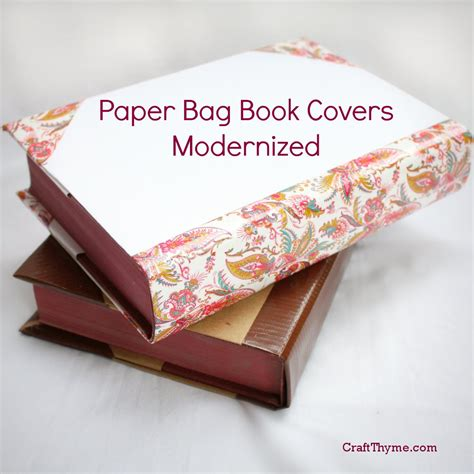 How To Make Paper Bag Book Covers - fashioned paper bag book covers craft thyme
