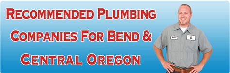 Plumbing Bend Or by Bend Oregon Water Heater Repair And Service Bend Plumbing