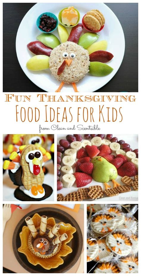 thanksgiving food ideas for kids clean and scentsible