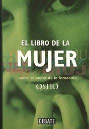 libro la mujer de la el libro de la mujer osho 4shared psicolog 237 a