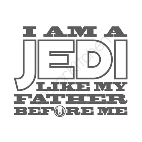 me like my i am a jedi like my before me cutting template svg eps