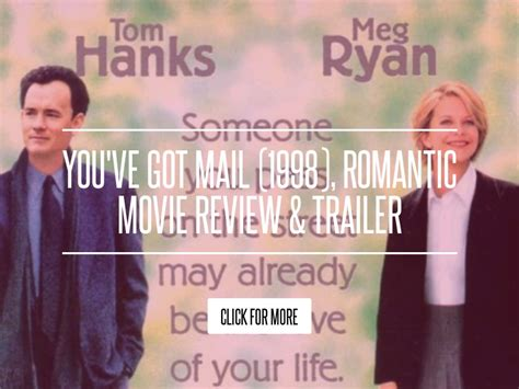 1998 Review And Trailer by You Ve Got Mail 1998 Review Trailer