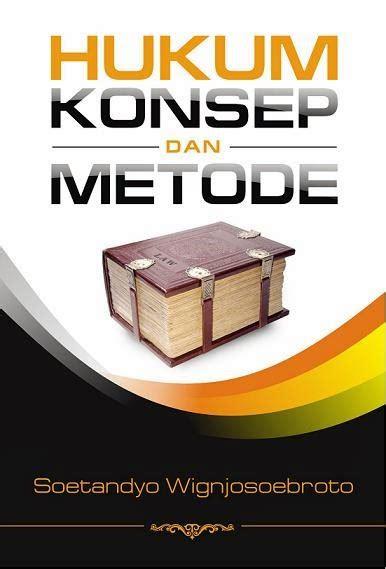 intrans publishing hukum konsep dan metode soetandyo
