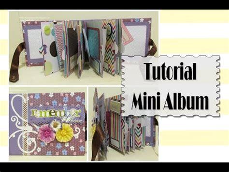 tutorial scrapbook youtube tutorial mini album scrapbook luisa papercrafts youtube