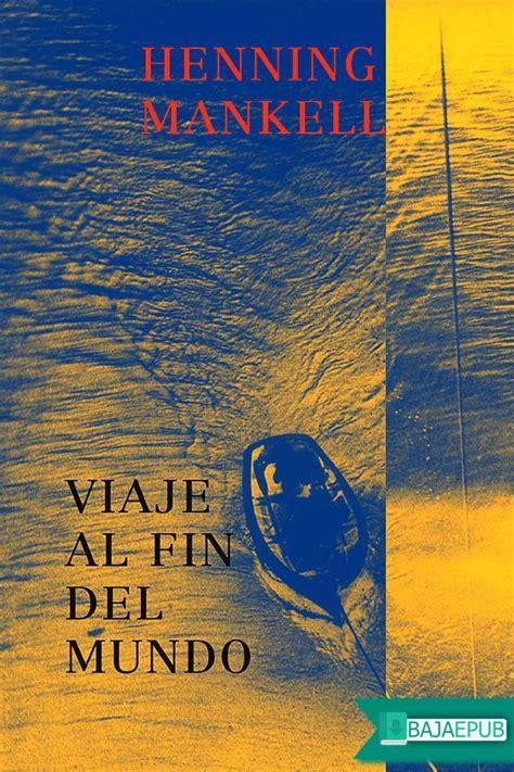 descargar viaje al optimismo libro gratis descargar gratis el libro viaje al fin del mundo bajarepub