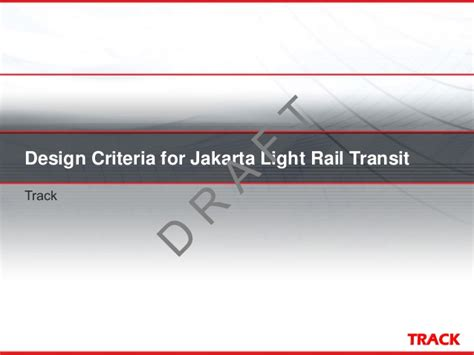 design criteria lighting draft jakarta light rail design criteria track