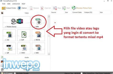 format file video untuk tape mobil cara convert video ke mp4 mp3 3gp mov semua format
