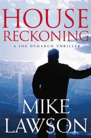 house witness joe demarco books house reckoning joe demarco 9 by mike lawson reviews