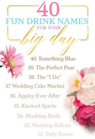 cocktail drinks names 40 drink names for your big day