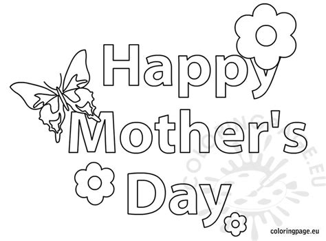 happy mothers day coloring page happy s day butterfly and flower coloring page