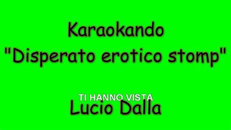karaoke italiano disperato erotico stomp lucio dalla