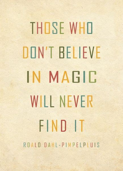a4 magic print roald dahl quote print qoutes dr who 1000 images about quotes spreuken feelgood on