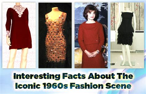 1960s fun facts interesting facts about the iconic 1960s fashion scene