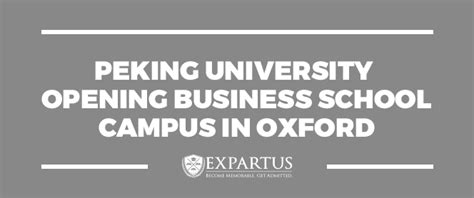 Oxford Mba Open Day 2017 by Peking Opening Business School Cus In Oxford