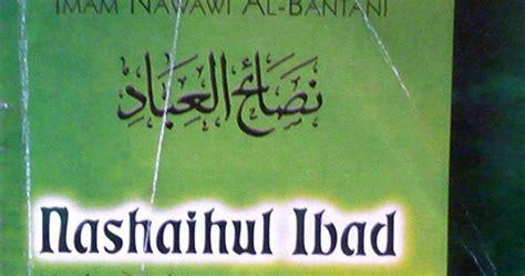 Nashaihul Ibad Jilid I islamic education e book islam terjemah nashaihul ibad version ii