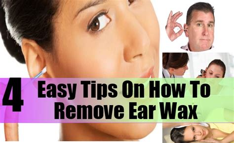 4 easy tips on how to remove ear wax care health