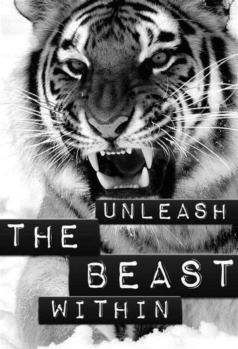 Unleash the beast within | Picture Quotes