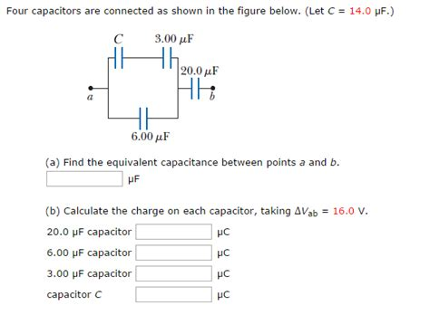 what is the total capacitance of capacitors connected in series image for four capacitors are connected as shown in the figure below let c 14 0 muf a