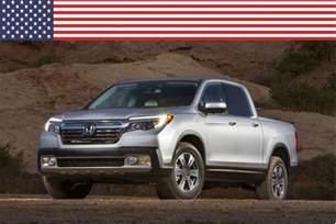 Is Honda American Made 2017 Honda Ridgeline Named Most American Made Truck