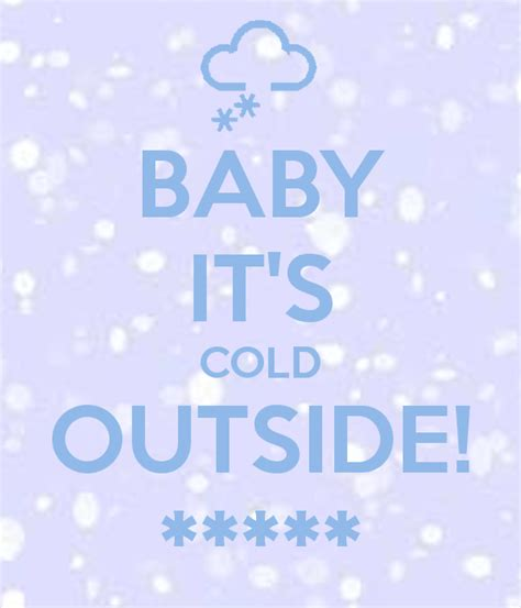 Baby Its Outside by Baby It S Cold Outside Poster Aira Johnson Keep