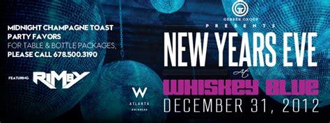 whiskey blue new years whiskey blue atlanta presents new year s tickets mon
