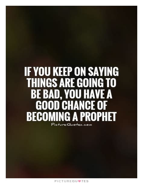 7 Great Things I Had A Chance To Experience As A Owner by If You Keep Saying Things Are Going To Be Bad You By