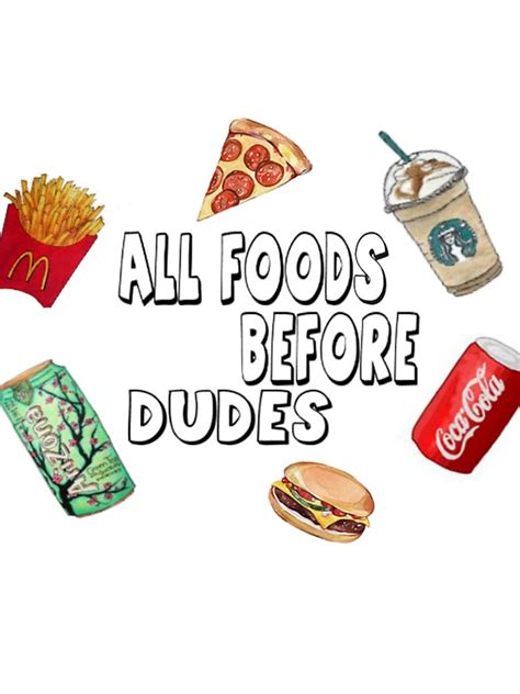 Foods Before Dudes quot all foods before dudes quot stickers by jessy0201 redbubble