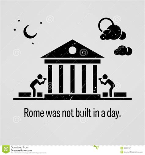 not day rome was not built in a day stock vector illustration of
