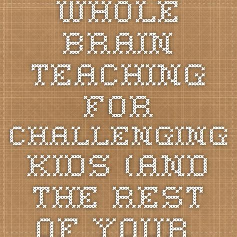 whole brain teaching for challenging 18 best images about whole brain teaching on