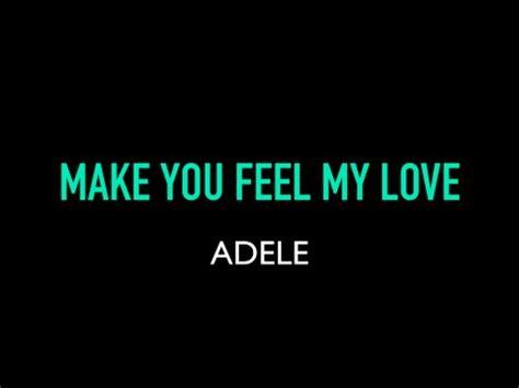 download mp3 adele make me feel my love full download karaoke garth brooks to make you feel my love