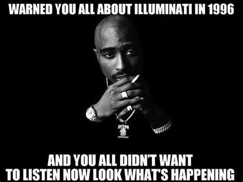 2pac illuminati illuminati you was right pac you was right