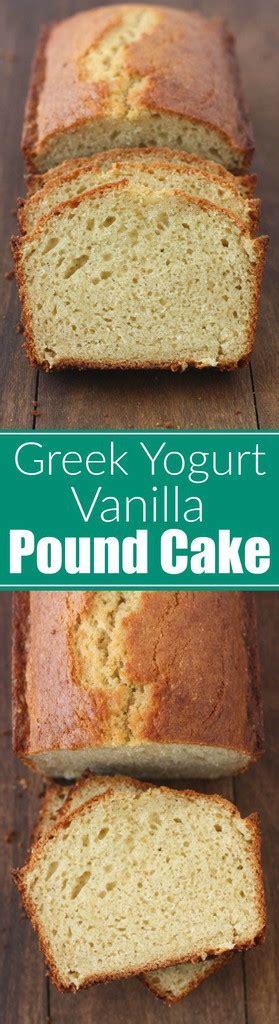 greek yogurt vanilla pound cake tastes better from scratch