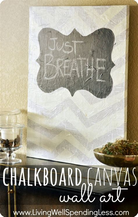 painting chalkboard paint on canvas chalkboard canvas wall living well spending less 174